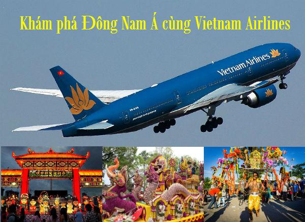 Vietnam Airlines: Khám phá Đông Nam Á với giá chỉ từ 30 USD