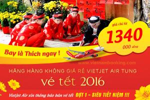 Vietjet tung hàng loạt vé máy bay Tết 2016 giá hấp dẫn