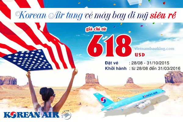 Đặt vé máy bay đi Mỹ hãng Korean Air giá rẻ