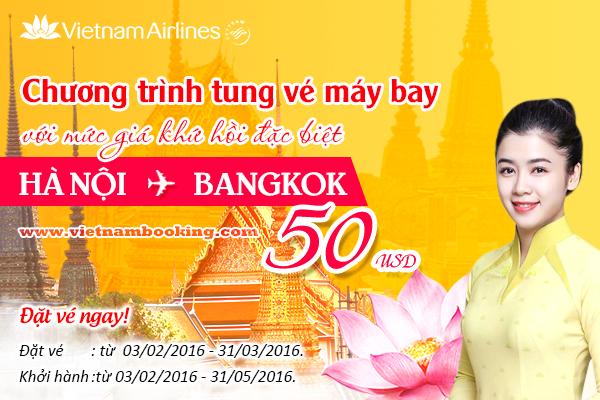 Vietnam Airlines: Hà Nội – Bangkok khứ hồi giá sốc chỉ từ 50 USD