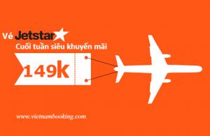Chỉ từ 149,000 VND sở hữu vé Jetstar siêu khuyến mãi!