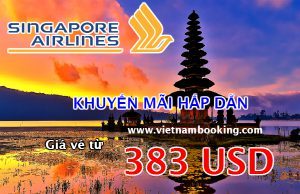Singapore Airlines: Kỳ nghỉ tuyệt vời chỉ với 383 USD