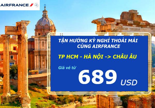 Air France: Khuyến mãi vé đi châu Âu chỉ từ 689 USD