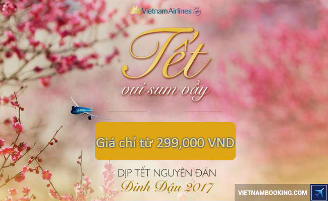 Vietnam Airlines: Nhanh tay săn vé Tết 2017 giá siêu rẻ