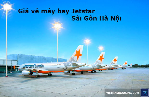 Gia-ve-may-bay-Jetstar-sai-gon-ha-noi-1-27-5-2017