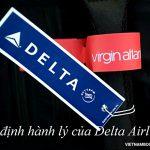Quy định hành lý hãng Delta Airlines mới cập nhật