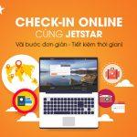 Hướng dẫn thủ tục check inonline Jetstar Pacific
