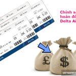 Chính sách hoàn đổi vé máy bay hãng Delta Airlines