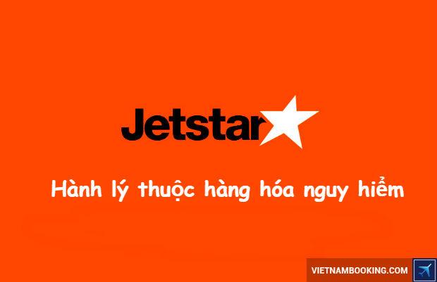 hang-hoa-nguy-hiem-Jetstar-1-20-5-2017