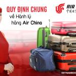 Quy định hành lý của hãng Air china