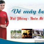 Vé máy bay từ Hải Phòng đi Buôn Ma Thuột của hãng Vietjet Air