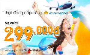 Vé 299.000đ, bay thật đẳng cấp cùng Vietnam Airlines