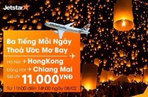 Jetstar bán vé đi Chiang Mai/ Hong Kong chỉ từ 11.000 đồng!