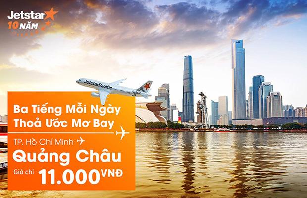 Jetstar khuyến mãi vé đi Quảng Châu chỉ từ 11,000 VND!