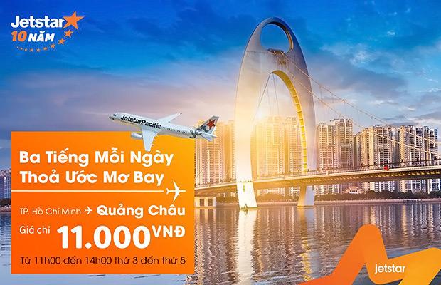Vé 11.000đ, bay TPHCM – Quảng Châu cùng Jetstar!