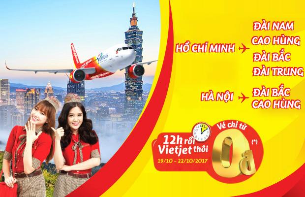 Săn vé Vietjet Air 0đ, thỏa thích bay Đài Loan!