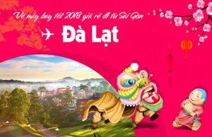 Giá vé máy bay tết 2018 Sài Gòn – Đà Lạt cập nhật mới nhất