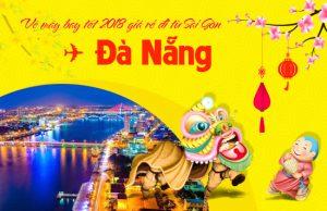 Giá vé máy bay tết 2018 Sài Gòn – Đà Nẵng cập nhật mới nhất