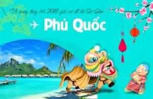 Giá vé máy bay tết 2018 Sài Gòn – Phú Quốc cập nhật mới nhất