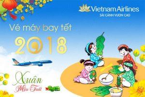 Giá vé máy bay tết 2018 Vietnam Airlines mới cập nhật