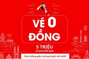 Vé 0 đồng AirAsia: Cho những giấc mơ bay tuyệt vời nhất