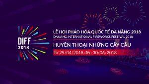 Lên đường đến Đà Nẵng thưởng thức lễ hội pháo hoa quốc tế 2018