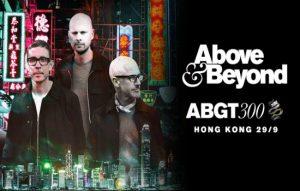 Đến Hồng Kông hè này tham dự bữa tiệc âm nhạc ABGT 300 của Above & Beyond