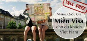Những quốc gia không yêu cầu Visa đối với hộ chiếu Việt Nam