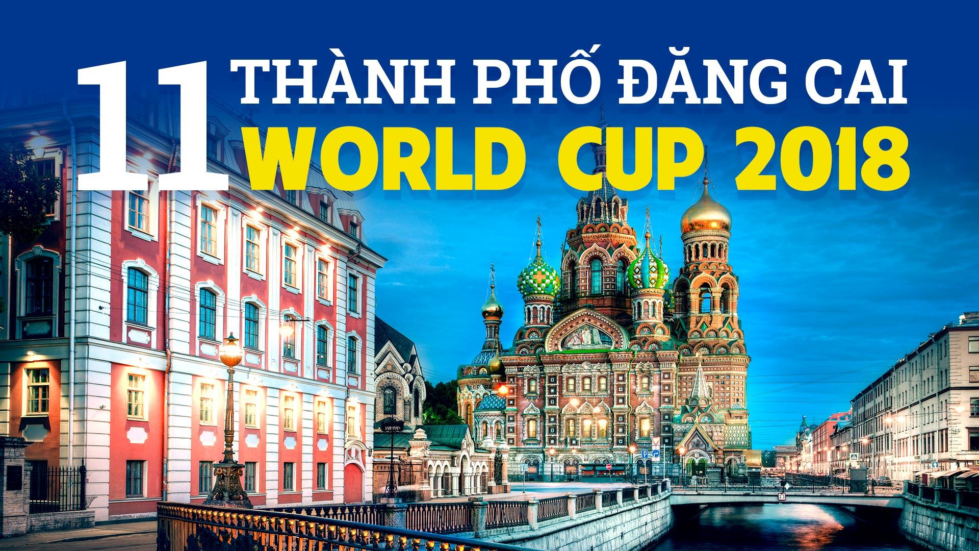 11 địa điểm diễn ra World Cup 2018 có gì HOT?