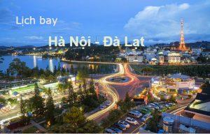 Bay từ Hà Nội vào Đà Lạt mất bao lâu?