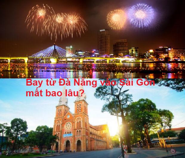 bay từ Đà Nẵng vào Sài Gòn mất bao lâu