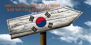 Miễn chứng minh tài chính khi xin Visa Hàn Quốc