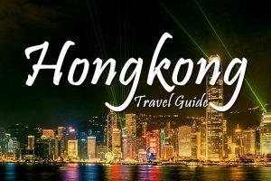 Du lịch Hồng Kông: Kinh nghiệm khám phá một Hương Cảng rực rỡ
