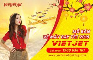 Vé máy bay Tết 2019 của hãng hàng không Vietjet Air