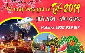 Giá vé máy bay Tết 2019 Hà Nội – Sài Gòn mới nhất
