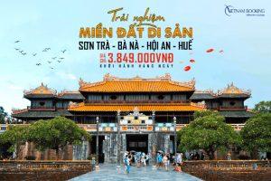 Tour du lịch Đà Nẵng – Hội An – Cố đô Huế – 4 ngày 3 đêm khám phá thiên đường du lịch miền Trung