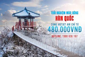 Trải nghiệm mùa đông Hàn Quốc cùng Vietjet Air với giá chỉ từ 480,000 đồng
