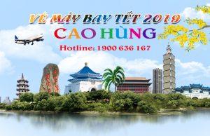 Giá vé máy bay Tết 2019 đi Cao Hùng mới nhất