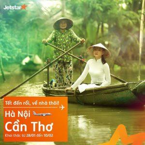 Jetstar mở bán vé máy bay chặng Hà Nội – Cần Thơ phục vụ Tết Nguyên Đán 2019