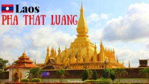 Có một nước Lào khác lạ qua những điểm đến nổi bật ở Viêng Chăn