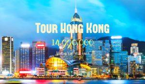 Tour du lịch HongKong 5 ngày 4 đêm   Khám phá Hong Kong, Quảng Châu, Chu Hải