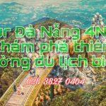 """Tour du lịch Đà Nẵng 4N3Đ – Hành trình du ngoạn """"thiên đường"""" du lịch miền Trung dịp lễ 30/4"""