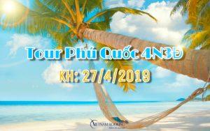 Tour du lịch Phú Quốc mùa hè 2019 – Khởi hành dịp lễ 30/4