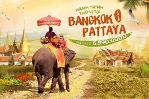 Tour du lịch Thái Lan 5N4Đ trọn gói – Hành trình thú vị tại Bangkok – Pattaya