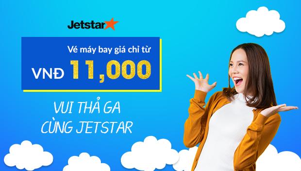 Vui thả ga cùng vé máy bay Jetstar Pacific khuyến mãi khủng chỉ từ 11K