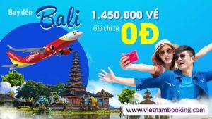 Vietjet đón đường bay mới đến Bali với 1.450.000 vé siêu tiết kiệm giá chỉ từ 0 đồng