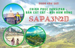 Tour Sapa 3 ngày 2 đêm giá tốt nhất | Chinh phục nóc nhà Đông Dương – Khám phá núi Hàm Rồng – Thăm bản Cát Cát bình yên