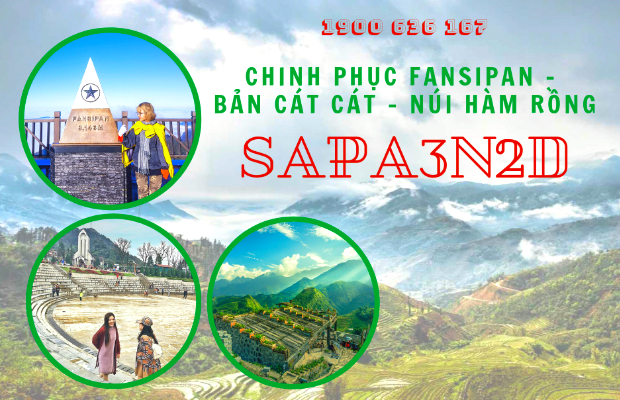 Tour Sapa 3 ngày 2 đêm giá tốt nhất   Chinh phục nóc nhà Đông Dương – Khám phá núi Hàm Rồng – Thăm bản Cát Cát bình yên