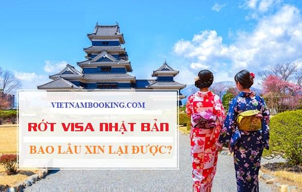 rớt visa Nhật Bản bao lâu xin lại được