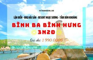 Tour Bình Ba – Bình Hưng 3N3Đ: Tận hưởng thiên đường biển xanh – Khám phá Bình Ba, Bình Hưng, Resort Ngọc Sương – Lặn ngắm san hô – Thưởng thức hải sản
